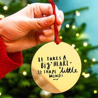 'A Big Heart To Shape Little Minds' Teacher Decoration