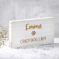 Personalised Dog Lady Wooden Sign