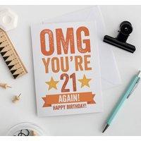 Omg You're 21 Again Birthday Card