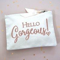 Make Up Bag Hello Gorgeous