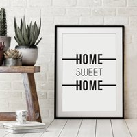 'Home Sweet Home' Monochrome Typographic Print