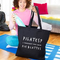 Pilates? Pie And Lattes Gym Tote Bag