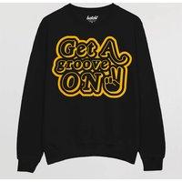 Get A Groove On Men's Slogan Sweatshirt