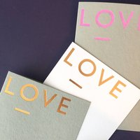 Hand Foiled 'Love' Card