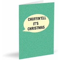 'Chuffin'ell It's Christmas' Card