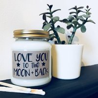 'Love You To The Moon + Back' Scented Soy Candle