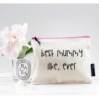 Best Mummy Ever Pouch
