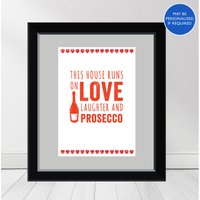 This House Runs On Love And Prosecco' Print, Red/White/Black