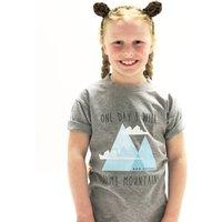 'One Day I Will Climb Mountains' Childrens Tshirt