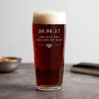 Day You Became My Dad Gift For Dad Beer Glass