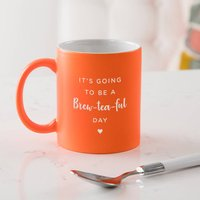 Engraved 'Brew Tea Ful Day' Funny Mug For Women