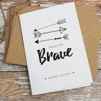 Personalised 'Always Be Brave' Card, White/Brown