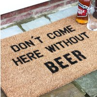 'Don't Come Here Without Beer' Doormat