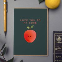 'Love You To My Core' Card