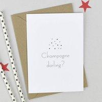 'Champagne Darling?' Congratulations Card