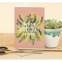 Foliage Happy Birthday Card