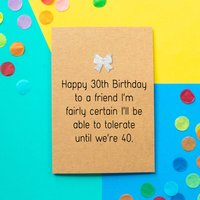 'Tolerate You' Funny 30th Birthday Card