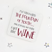 Funny Birthday Wine Quote Coaster 'Fountain Of Youth'