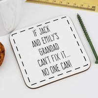 Personalised 'If Grandad Can't Fix It' Coaster