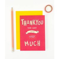 'Thank You Very Very Much'! Thank You Card