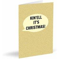 'Kin'ell It's Christmas' Card