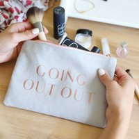 'Going Out Out' Make Up Bag