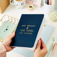 'Too Cool' Teacher Foiled Notebook