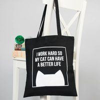 'Work Hard For My Cat' Tote Bag