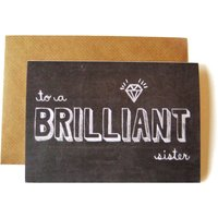 'Brilliant Sister' Chalkboard Card