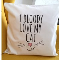 'Bloody Love My Cat' Cushion Cover