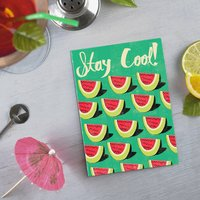 Stay Cool Water Melon Card