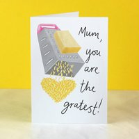 Gratest Mum Cheesy Mother's Day Or Birthday Card