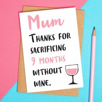 Thanks Mum For Not Drinking Mothers Day Card