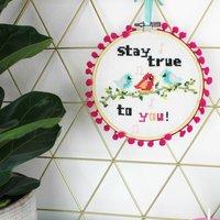 Stay True To You Cross Stitch Kit