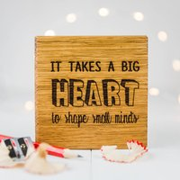 Personalised It Takes A Big Heart Teachers Coaster