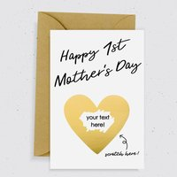 Happy 1st Mother's Day Scratch Card / Gold