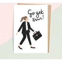 'Go Get 'Em!' Greeting Card