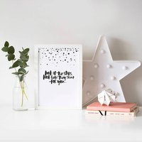'Look At The Stars' Hand Lettered Print