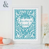 Personalised You Are So Loved Print A4