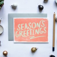 Seasons Greetings Brushed Greeting Card