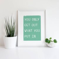 You Only Get Out What You Put In Giclee Print, Pink/Yellow/Mint Green