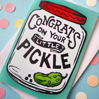 Little Pickle Funny New Baby Card