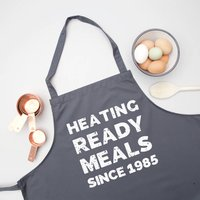 Heating Ready Meals Since Personalised Apron, Black/Grey