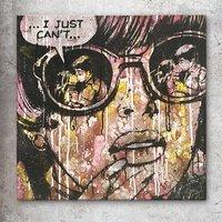 'I Just Can't' Original Pop Art Painting