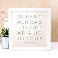 Supercalifragilistic Print
