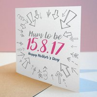 Mum To Be Due Date Card