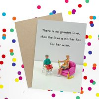 Mother's Wine Funny Card