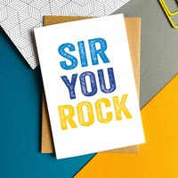Sir You Rock Greetings Card