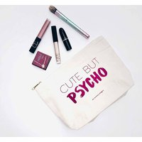 Make Up Bag Cute But Psycho