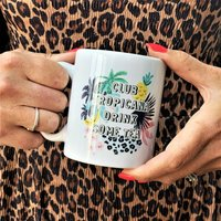 Club Tropicana Drink Some Tea Tropical Mug